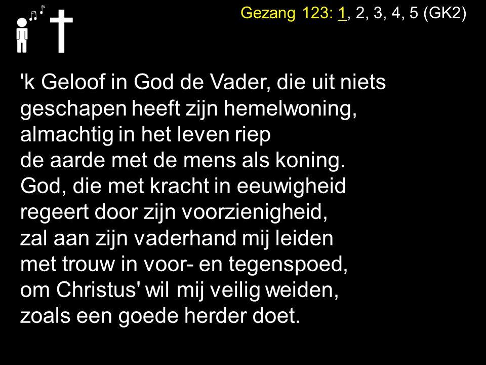 k Geloof in God de Vader, die uit niets