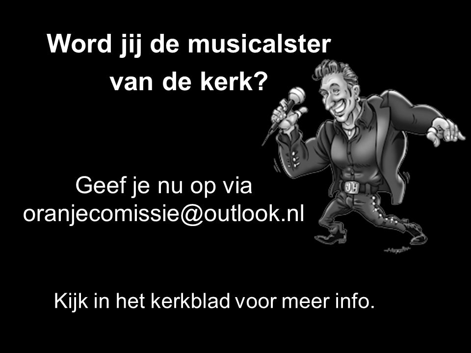 Geef je nu op via oranjecomissie@outlook.nl