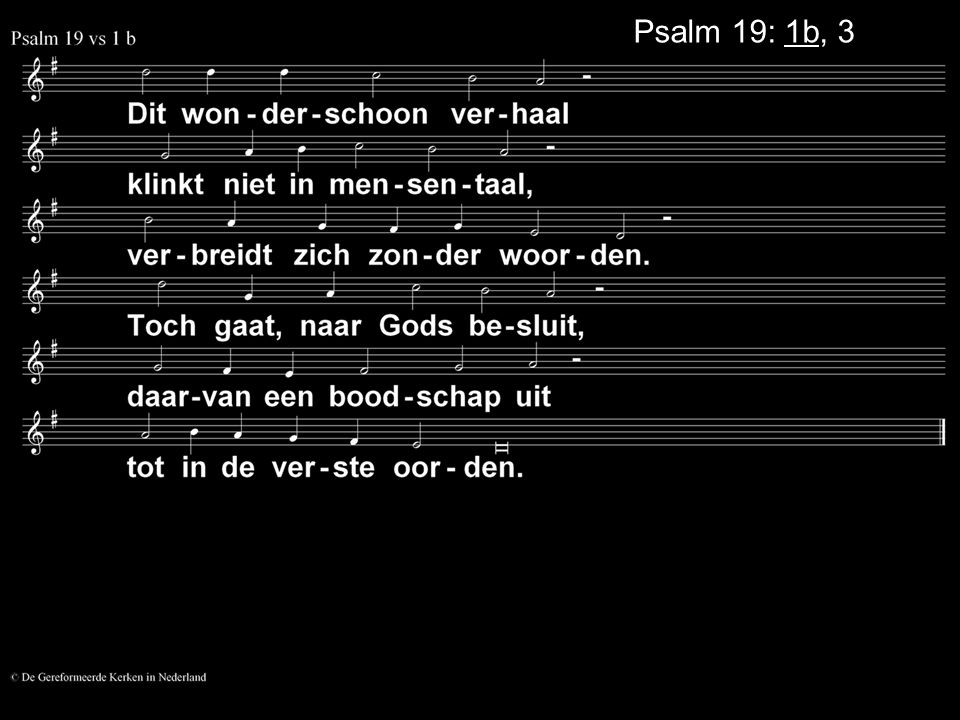 Psalm 19: 1b, 3