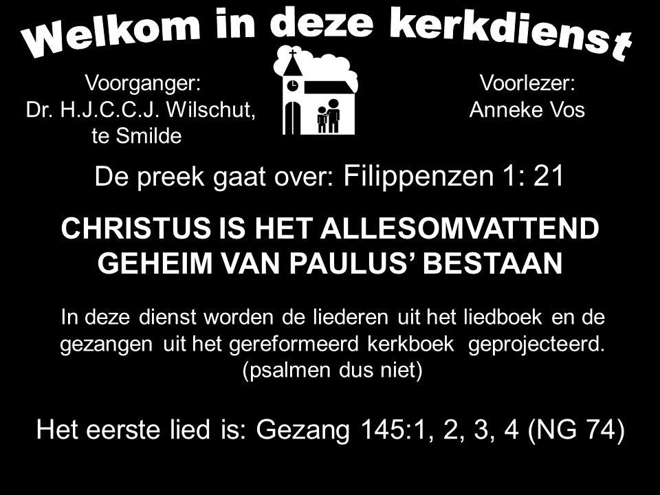 CHRISTUS IS HET ALLESOMVATTEND GEHEIM VAN PAULUS' BESTAAN
