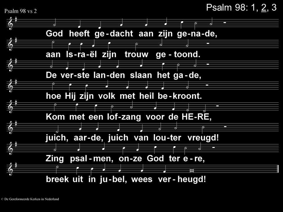 Psalm 98: 1, 2, 3