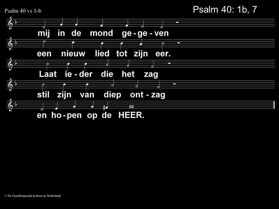 Psalm 40: 1b, 7a