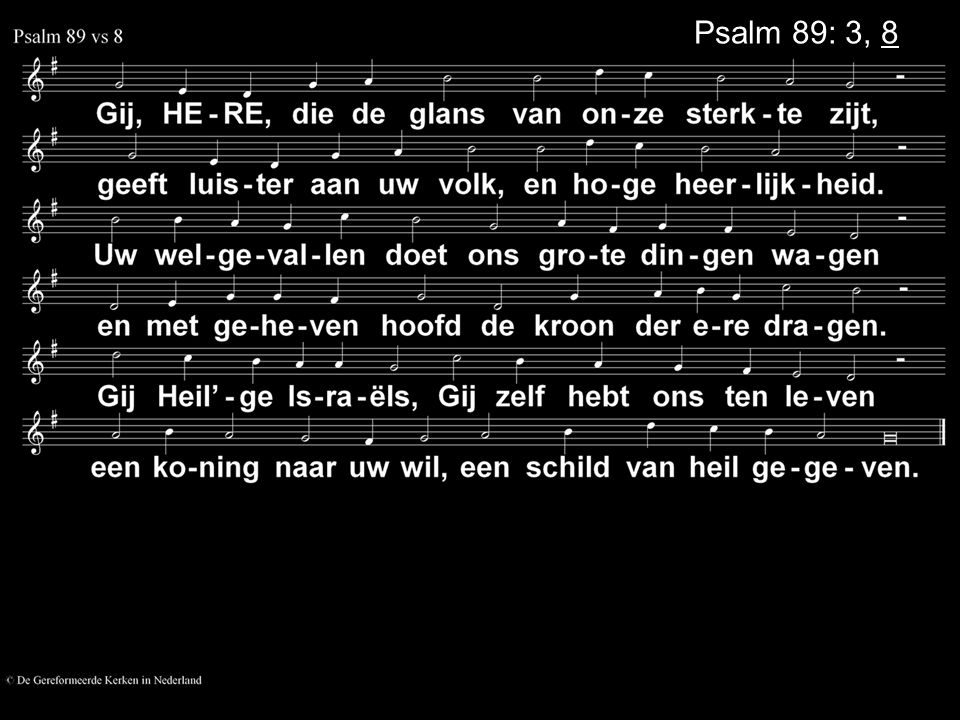 Psalm 89: 3, 8