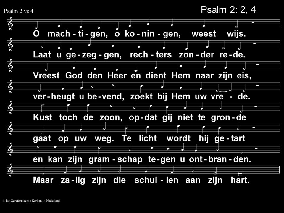 Psalm 2: 2, 4