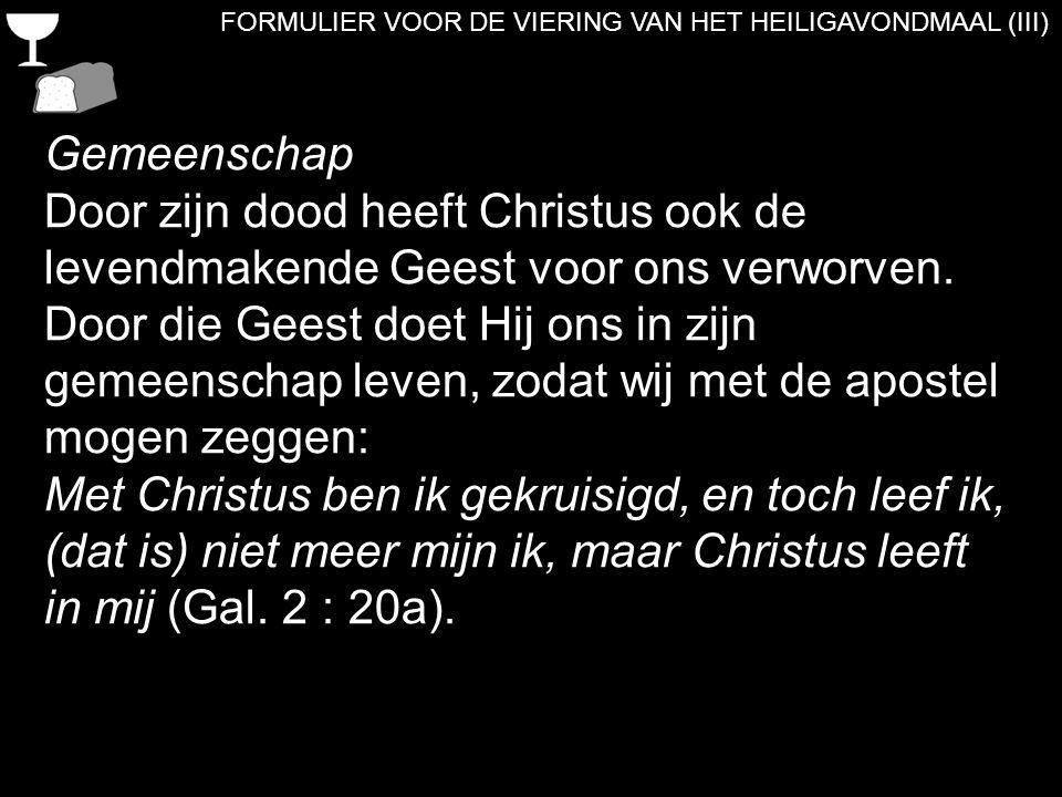FORMULIER VOOR DE VIERING VAN HET HEILIGAVONDMAAL (III)