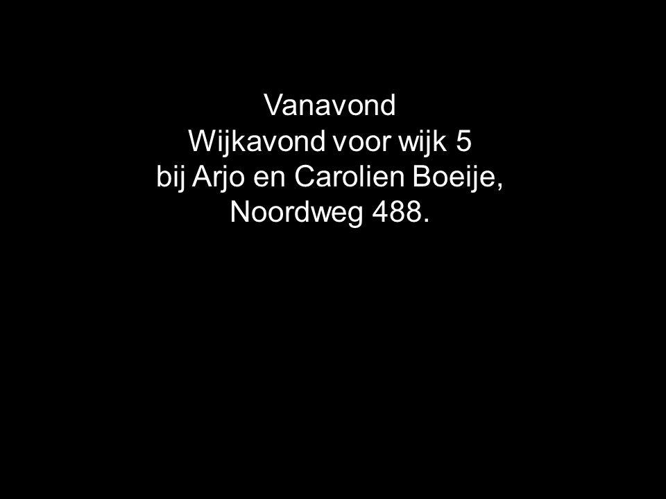bij Arjo en Carolien Boeije,