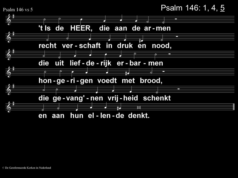 Psalm 146: 1, 4, 5