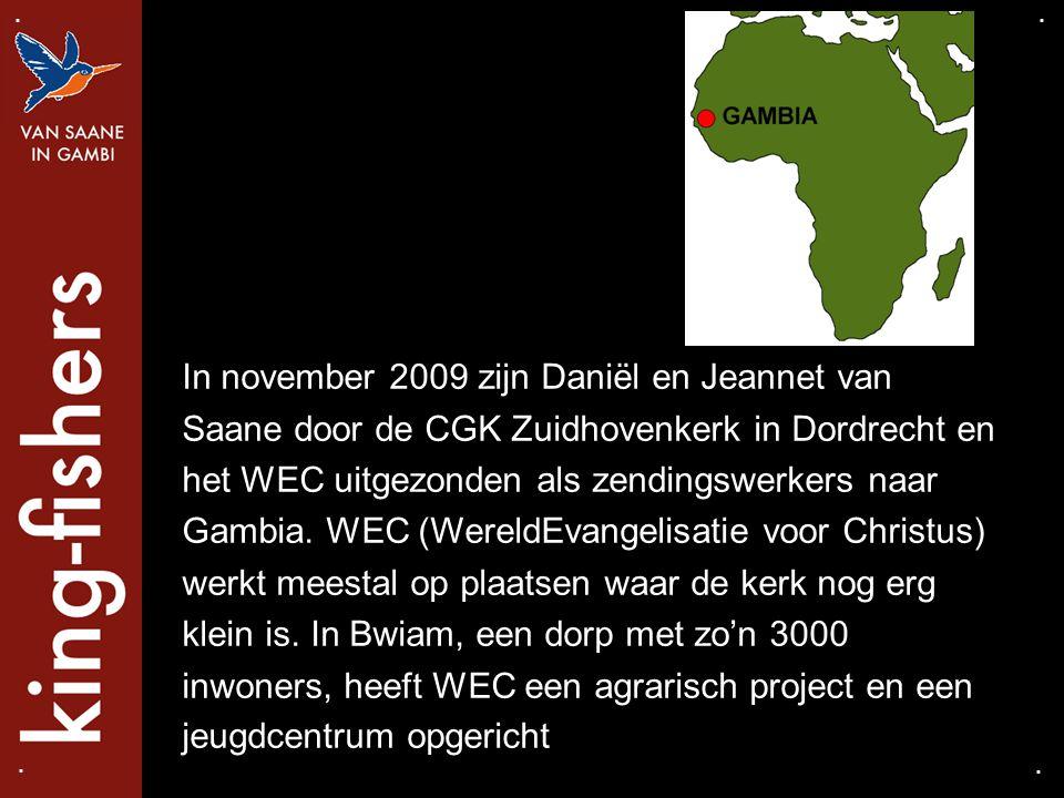 In november 2009 zijn Daniël en Jeannet van