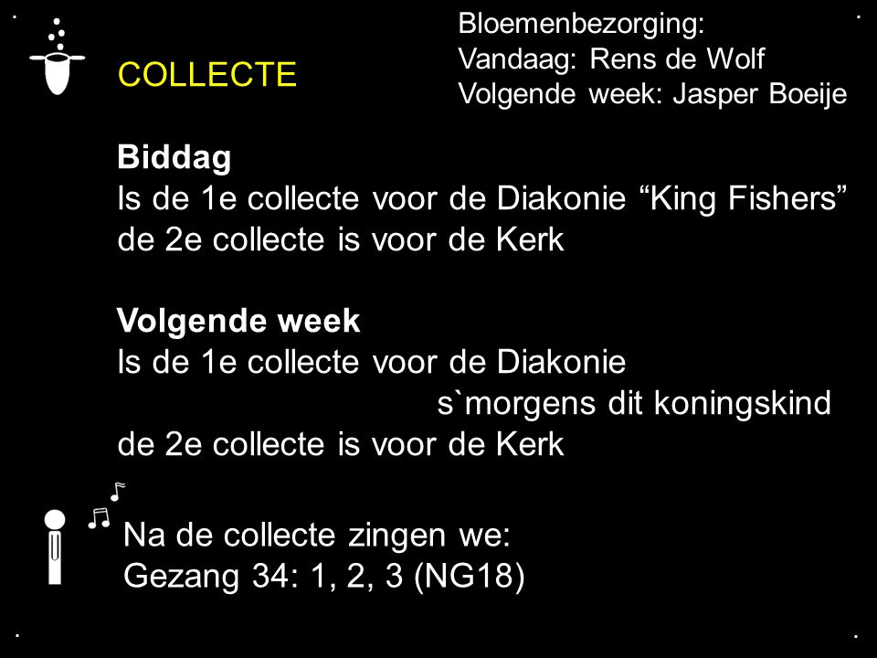 Is de 1e collecte voor de Diakonie King Fishers