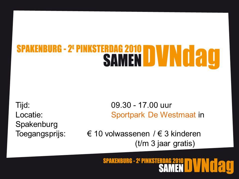 Tijd: 09.30 - 17.00 uur Locatie: Sportpark De Westmaat in Spakenburg. Toegangsprijs: € 10 volwassenen / € 3 kinderen.