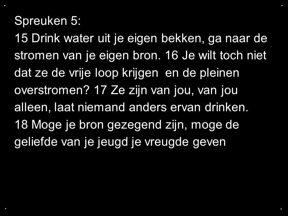 15 Drink water uit je eigen bekken, ga naar de