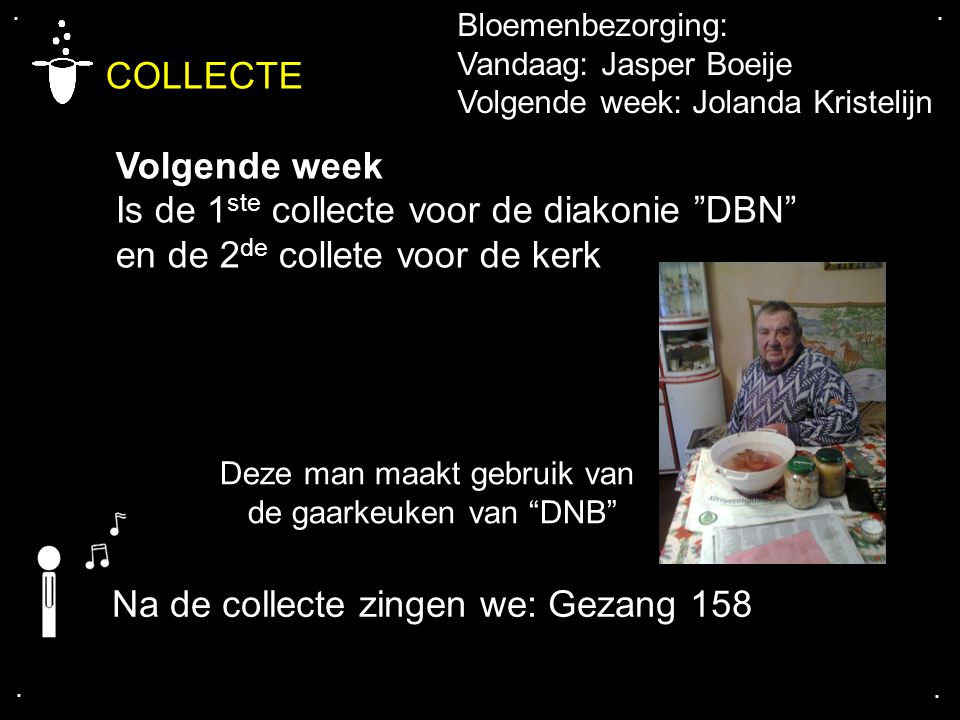 COLLECTE Volgende week Is de 1ste collecte voor de diakonie DBN