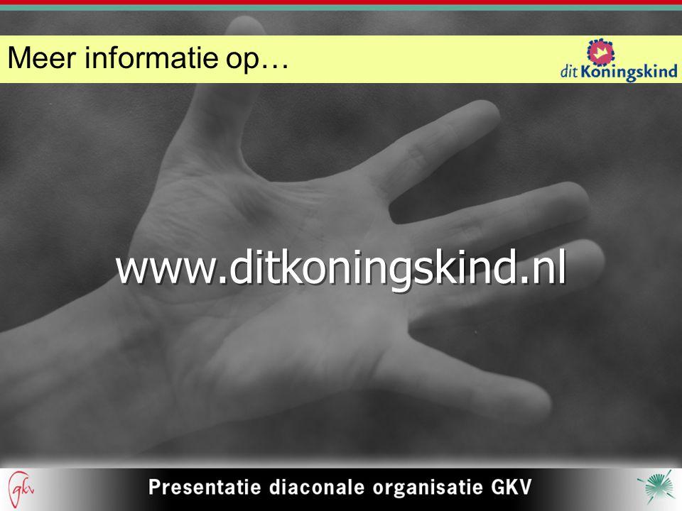 Meer informatie op… www.ditkoningskind.nl