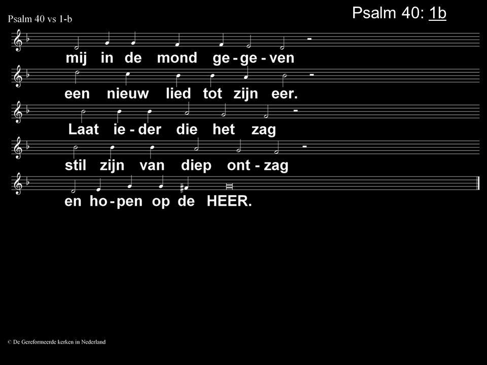 Psalm 40: 1b