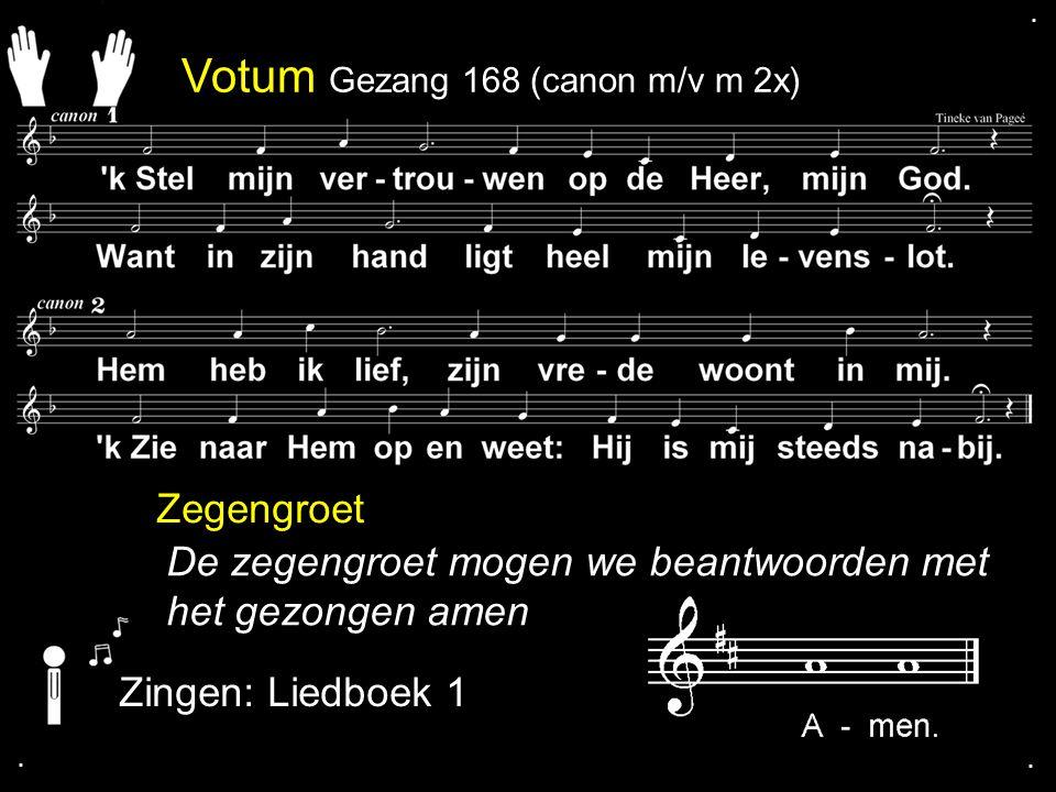 Votum Gezang 168 (canon m/v m 2x)