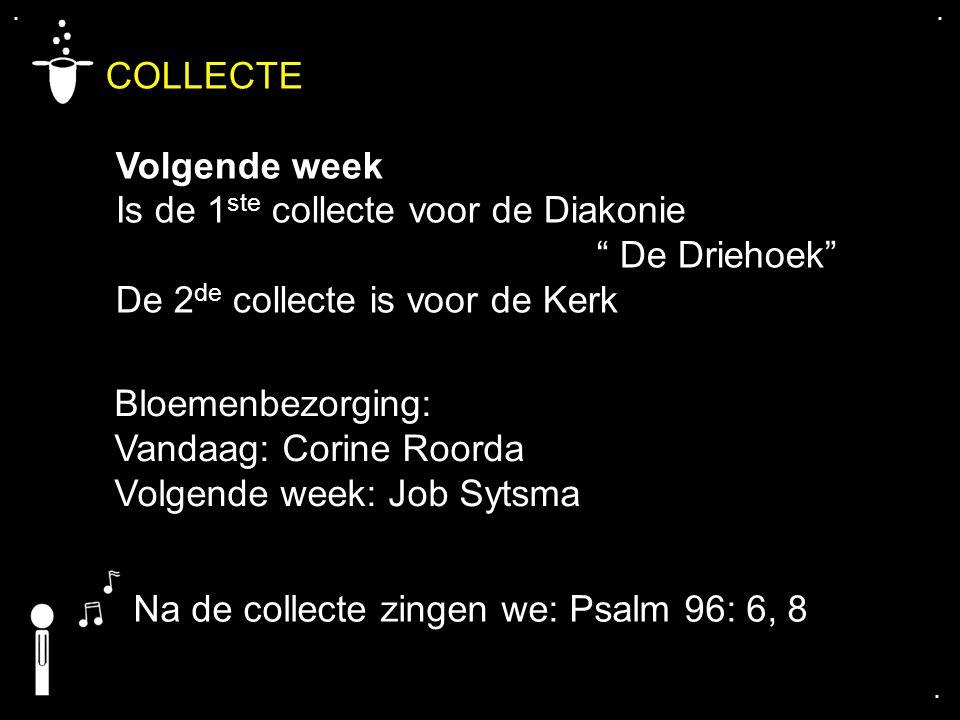 COLLECTE Volgende week Is de 1ste collecte voor de Diakonie