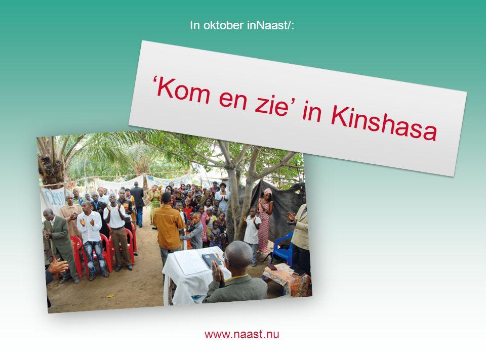'Kom en zie' in Kinshasa
