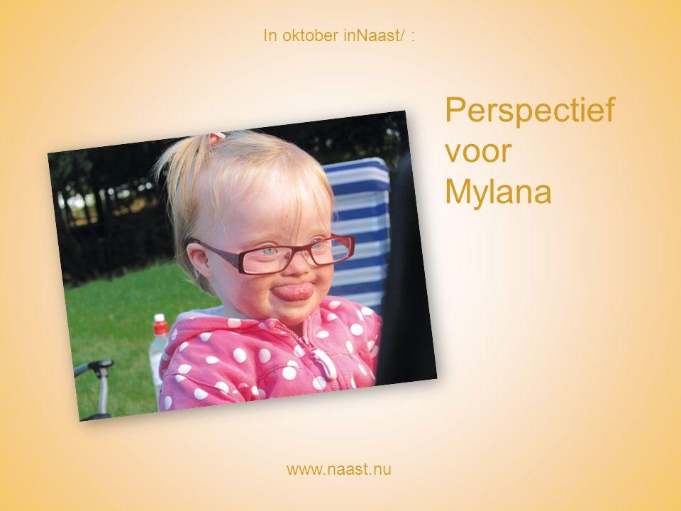 Perspectief voor Mylana