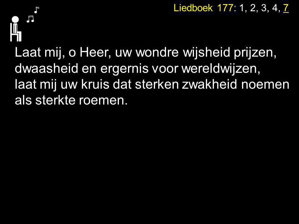 Laat mij, o Heer, uw wondre wijsheid prijzen,