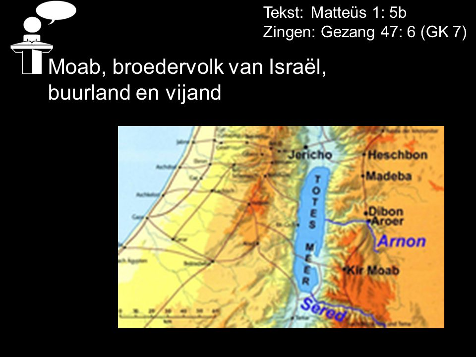 Moab, broedervolk van Israël, buurland en vijand