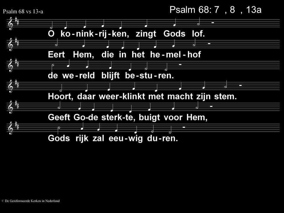 Psalm 68: 7a, 8a, 13a