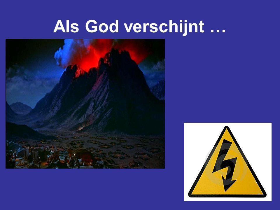 Als God verschijnt …