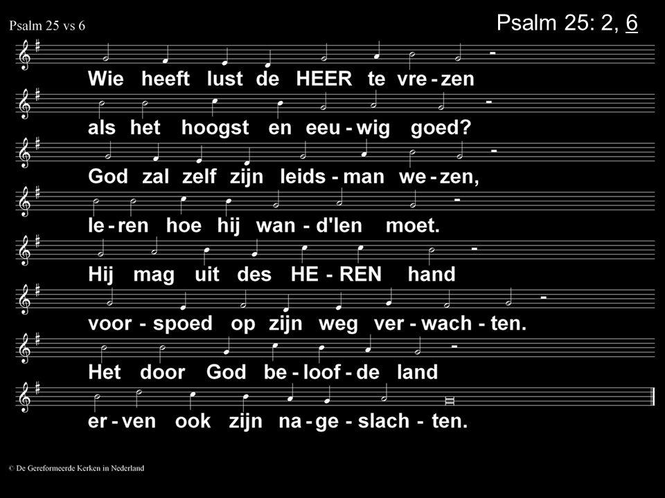 Psalm 25: 2, 6