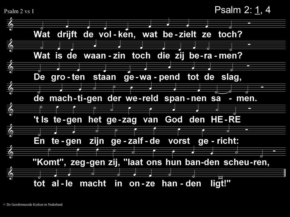 Psalm 2: 1, 4