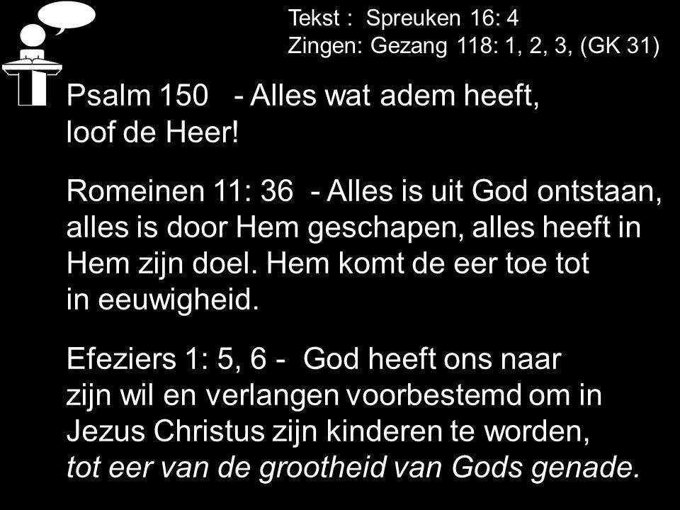 Psalm 150 - Alles wat adem heeft, loof de Heer!