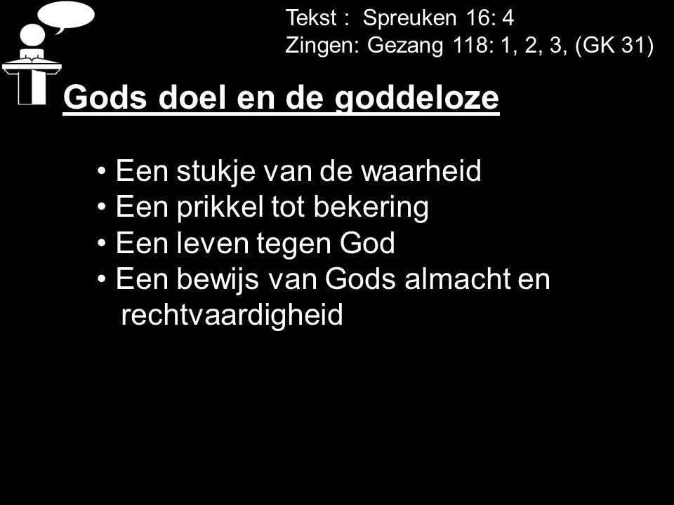 Gods doel en de goddeloze