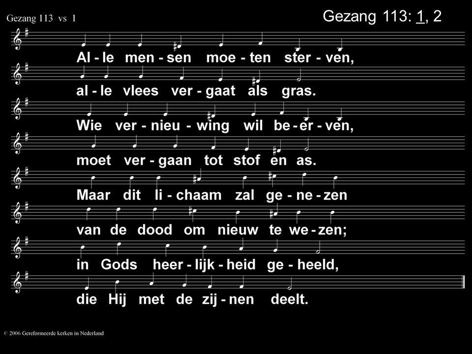 Gezang 113: 1, 2