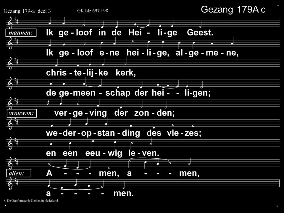 . Gezang 179A c . .