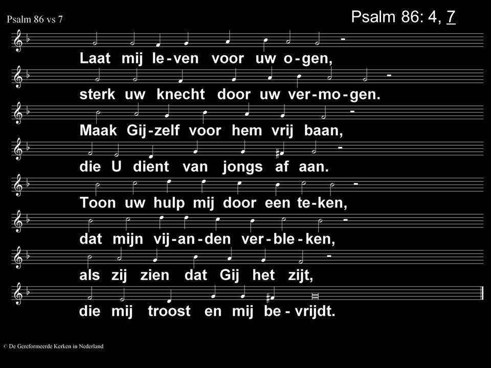 Psalm 86: 4, 7