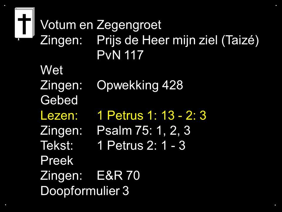 Zingen: Prijs de Heer mijn ziel (Taizé) PvN 117 Wet