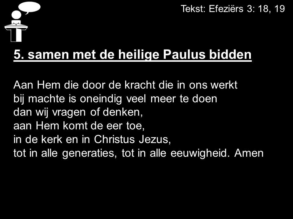 5. samen met de heilige Paulus bidden