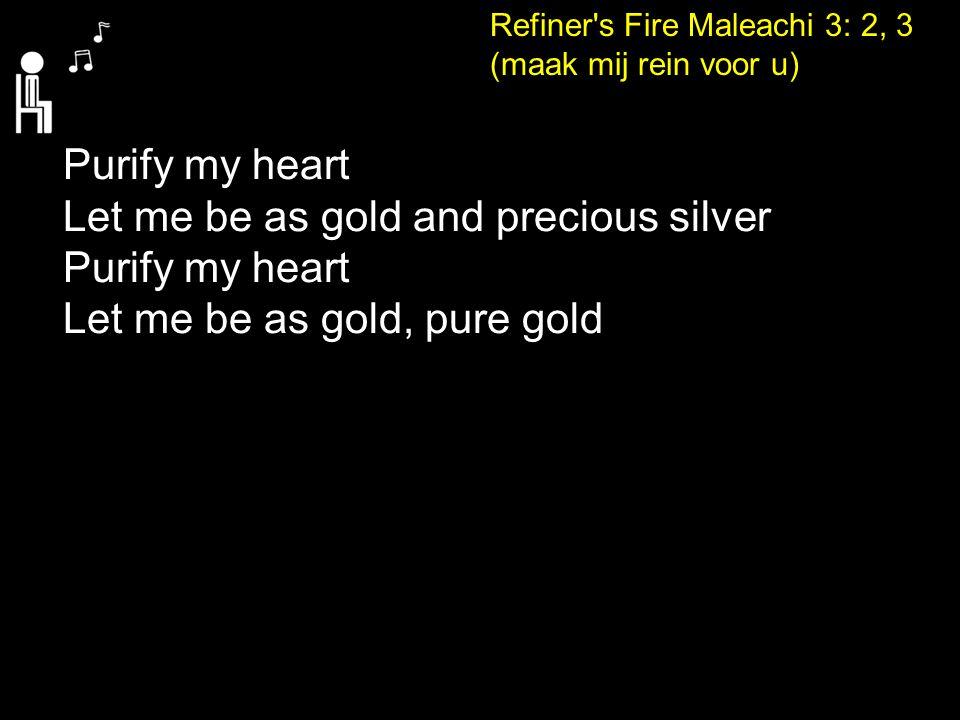 Refiner s Fire Maleachi 3: 2, 3