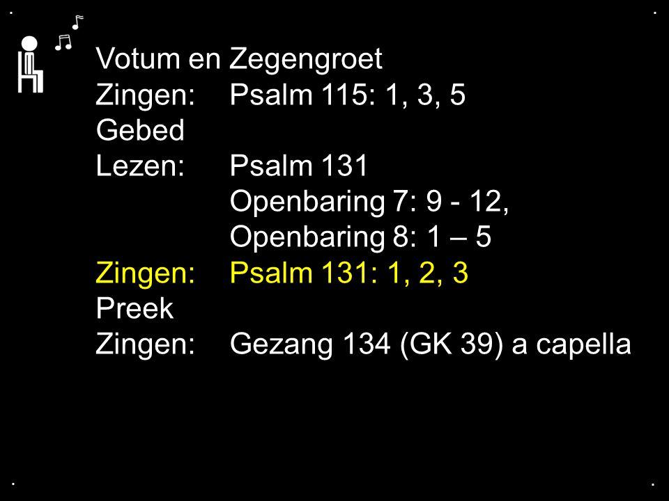 Zingen: Gezang 134 (GK 39) a capella