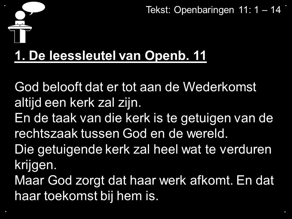 1. De leessleutel van Openb. 11