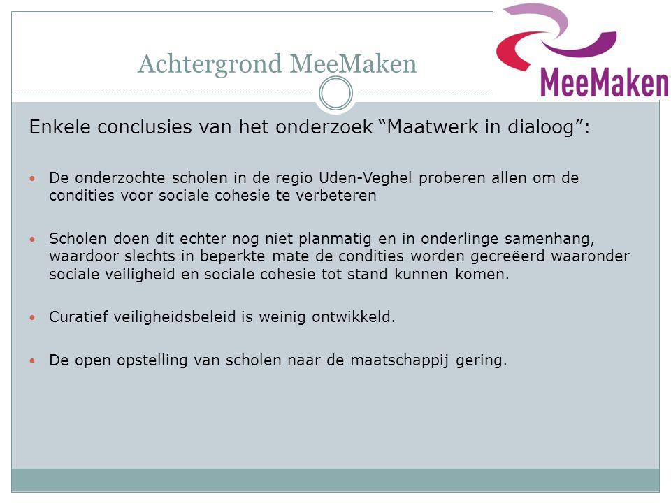 Achtergrond MeeMaken Enkele conclusies van het onderzoek Maatwerk in dialoog :