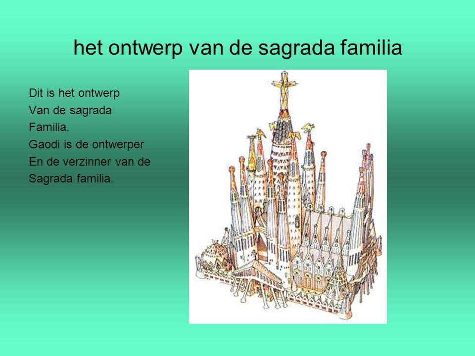 het ontwerp van de sagrada familia