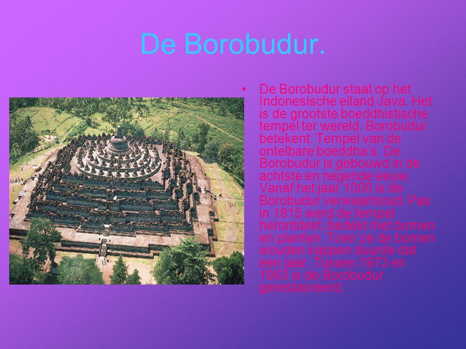 De Borobudur.