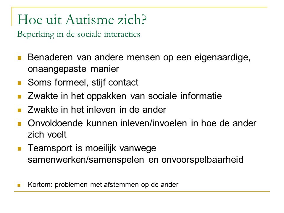 Hoe uit Autisme zich Beperking in de sociale interacties