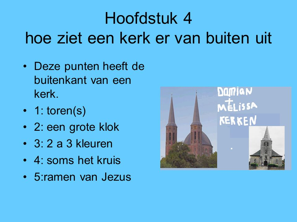 Hoofdstuk 4 hoe ziet een kerk er van buiten uit