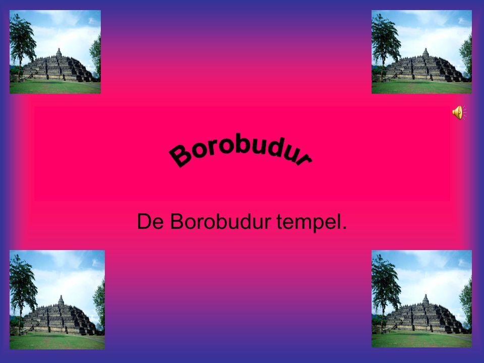 Borobudur De Borobudur tempel.