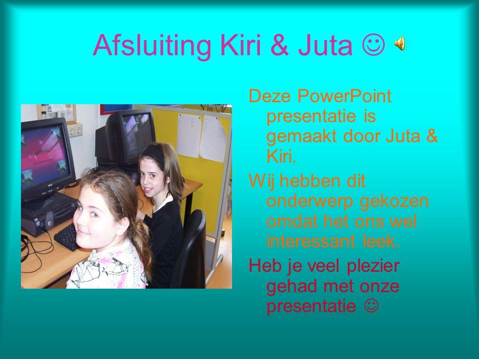 Afsluiting Kiri & Juta 