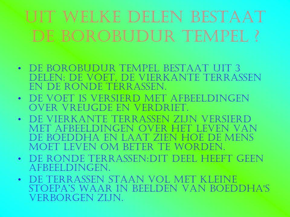 Uit welke delen bestaat de borobudur tempel