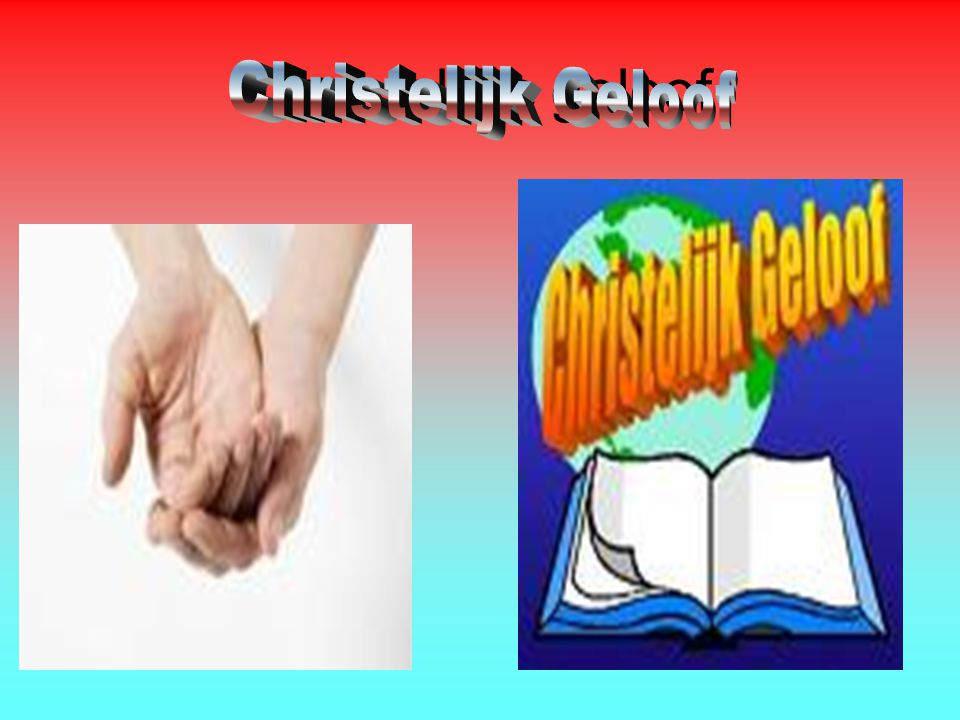 Christelijke geloof Christelijk Geloof