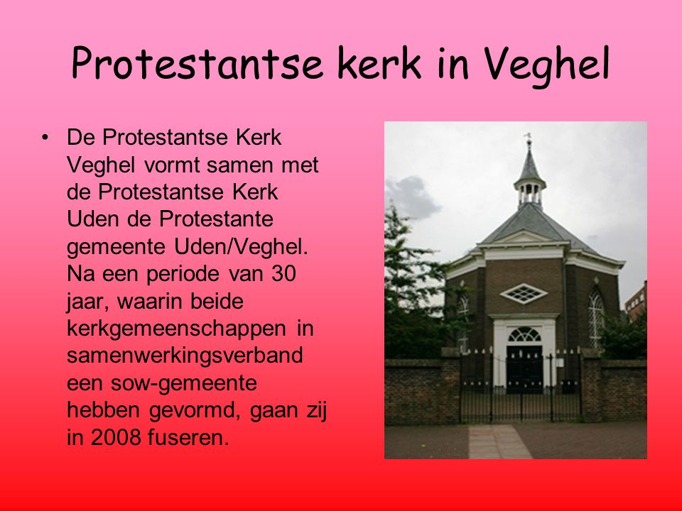 Protestantse kerk in Veghel