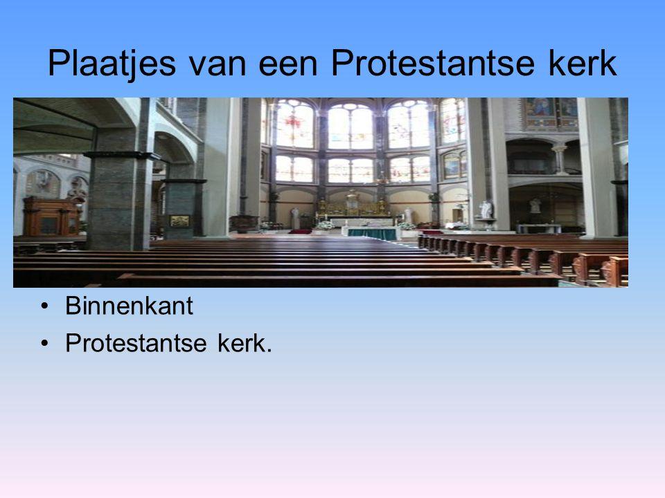 Plaatjes van een Protestantse kerk