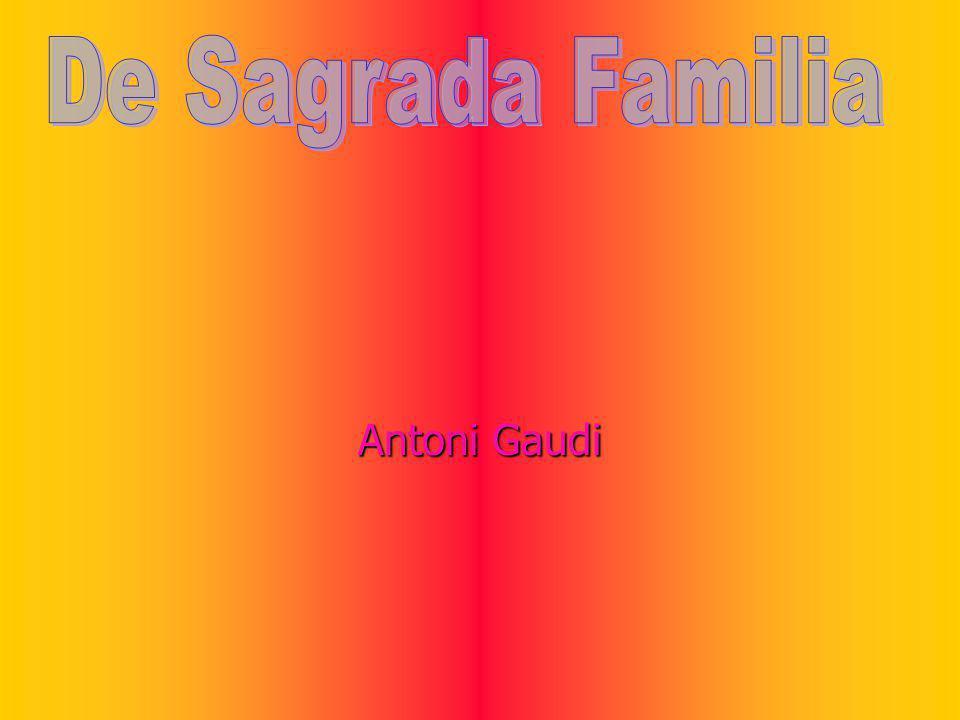 De Sagrada Familia Antoni Gaudi